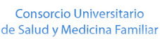 Consorcio Universitario de Salud y Medicina Familiar